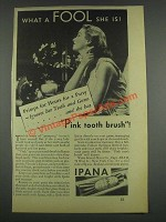 1933 Ipana Tooth Paste Ad - Primps For Hours