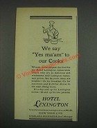 1933 Hotel Lexington Ad - Say Yes Ma'am to Our Cooks