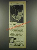 1932 Vaseline Hair Tonic Ad - End Great Scalp Drought