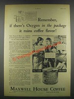 1932 Maxwell House Coffee Ad - If there's Oxygen
