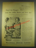 1932 Maxwell House Coffee Ad - Don't Let Oxygen Steal
