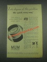 1932 Mum Deodorant Ad - Let's Dispose of This Problem