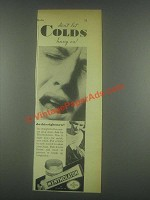 1932 Mentholatum Ointment Ad - Don't Let Colds Hang On