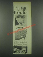 1932 Mentholatum Ointment Ad - Go After That Cold