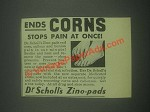 1932 Dr. Scholl's Zino-Pads Ad - Ends Corns