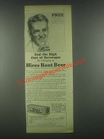 1931 Hires Root Beer Ad - End The High Cost