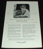 1923 Packard Car Ad - Trust Your Own Thoughts!!