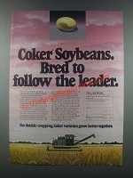 1985 Coker Seeds Ad - Soybeans Bred to Follow