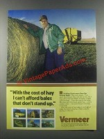 1985 Vermeer Baler Ad - With the Cost of Hay