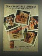 1985 Skippy Premium Dog Food Ad - You Love Your Dog