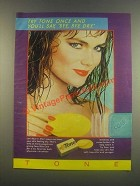 1985 Tone Soap Ad - You'll Say Bye Bye Dry