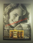 1985 Nescafe Decaf Coffee Ad - Naturally Decaffeinated