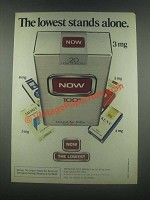 1985 Now Cigarettes Ad - The Lowest Stands Alone