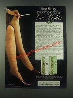 1985 Eve Lights Cigarettes Ad - Silkies Pantyhose
