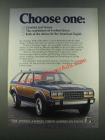 1985 American Eagle Wagon Ad - Choose One