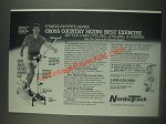 1985 NordicTrack Cross Country Skiing Exerciser Ad - Fitness experts agree