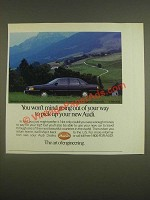 1985 Audi Car Ad - You won't mind going out of your way to pick up your new Audi