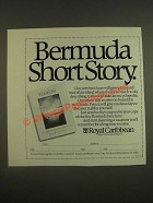 1985 Royal Caribbean Cruise Ad - Bermuda Short Story