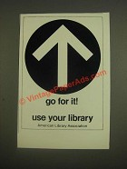 1985 American Library Association Ad - Go for It!