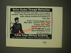1985 Valley Forge Military Academy Ad - Better grades through motivation