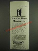 1925 Fidelity Bond and Mortgage Co. Ad - You Can Have Money, Too