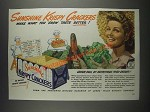 1943 Sunshine Krispy Crackers Ad - Make What You Grow Taste Better