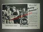 1943 Lee Clothes Ad - The eyes of a hopeful world are on you Working America!