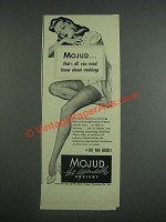1943 Mojud Stockings Ad - That's All You Need Know About