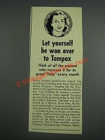 1943 Tampax Tampons Ad - Let yourself be won over to Tampax