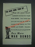 1943 U.S. War Bonds Ad - You have done your bitÉ - Now do your best!