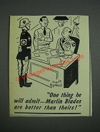 1943 Marlin Blades Ad - cartoon by Frank Beaven - One Thing He Will Admit
