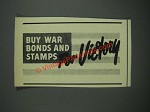 1943 U.S. War Bonds and Stamps Ad - For Victory