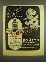 1945 Ronson Redskin Lighter Accessories Ad - For faster action in all lighters