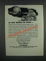 1946 Ferro-Therm Steel Insulation Ad - In this world of steel