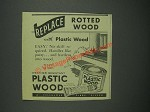 1947 Plastic Wood Ad - Replace rotted wood with Plastic Wood