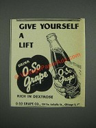 1947 O-So Grape Soda Ad - Give yourself a lift