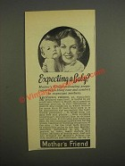 1947 Mother's Friend Emollient Ad - Expecting a baby?
