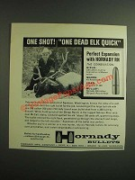 1962 Hornady RN Round Nose Bullets Ad - One Dead Elk Quick