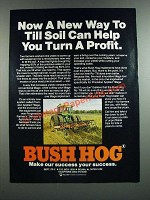 1986 Bush Hog Ro-Till Ad - Help You Turn a Profit