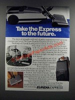 1986 Eureka Express Vacuum Cleaner Ad - Take the Express to the Future