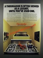 1986 Thermador Cooktops Ad - Often Viewed as a Luxury