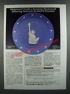 1986 The Hamilton Collection Ad - Wedgwood In Celebration of Liberty Plate