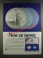 1986 United States Liberty Coins Ad - Now or Never