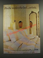 1986 Pacific Romanesque Bed Linens Ad - Makes The Bed Artistic