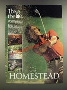 1986 The Homestead Hotel Ad - This is The Life
