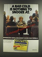1986 Contac Severe Cold Formula Ad - Nothing to Snooze At
