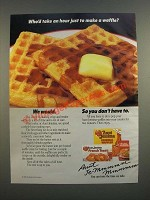 1986 Aunt Jemima Waffles Ad - Who'd Take An Hour Just to Make