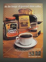 1986 Taster's Choice Coffee Ad - Ah, The Image of Gourmet Store Coffee