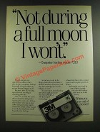 1986 3M Data Cartridge Ad - Not During a Full Moon I Won't