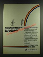 1986 New York Telephone Ad - Advanced Communications Need Advanaced Support